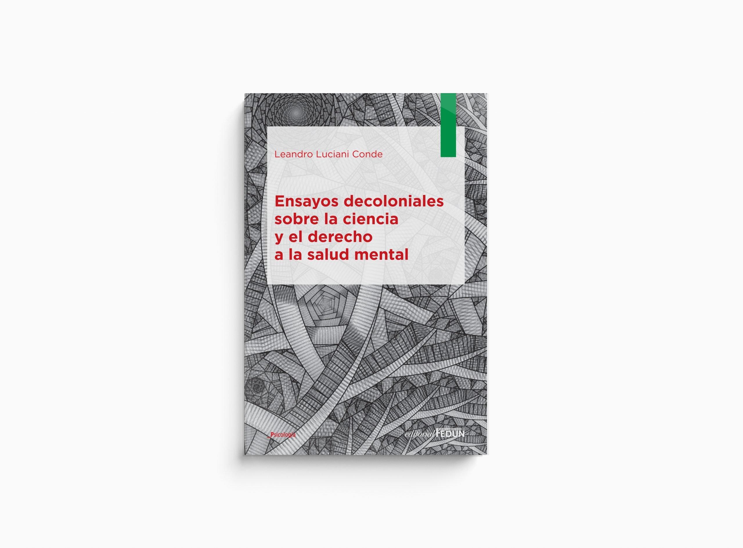 Ensayos decoloniales en el derecho y salud mental